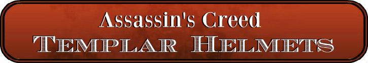 DeluxeAdultCostumes.com - Assassin's Creed Templar Helmets Title Banner